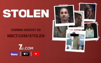 "NBC7's ""STOLEN"" Documentary Streaming Now"